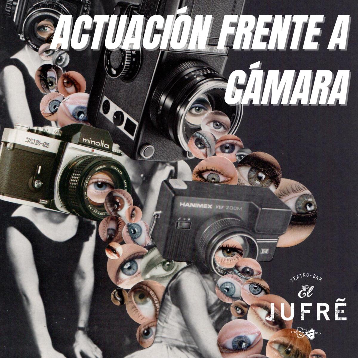 SEMINARIO DE ACTUACIÓN FRENTE A CÁMARA