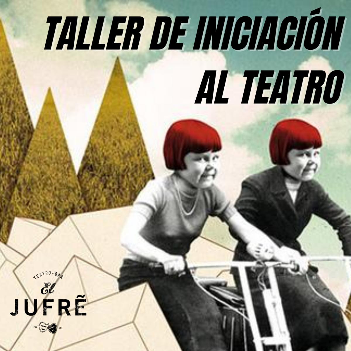 TALLER INICIACIÓN AL TEATRO ONLINE