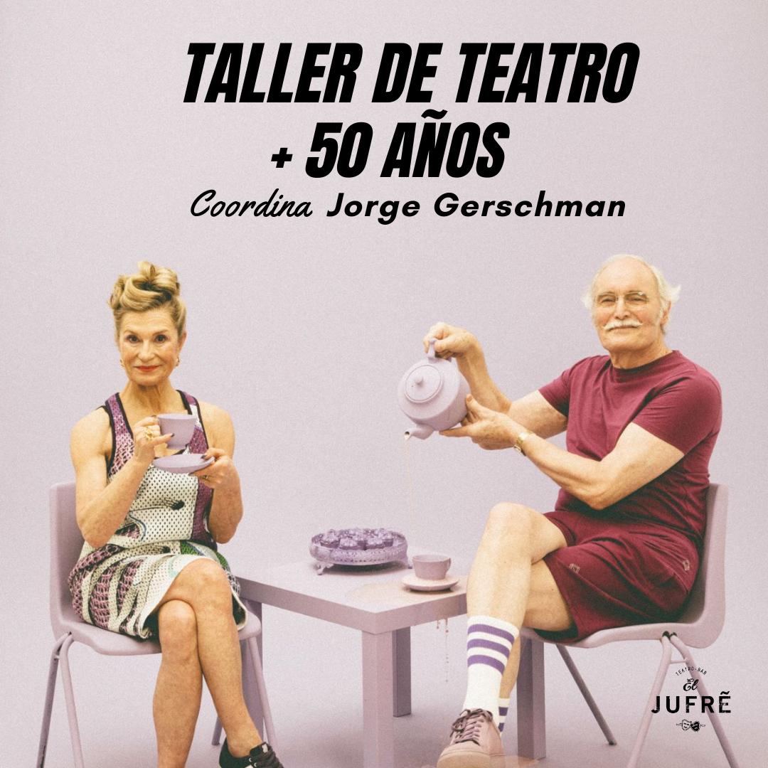 TALLER TEATRO +50