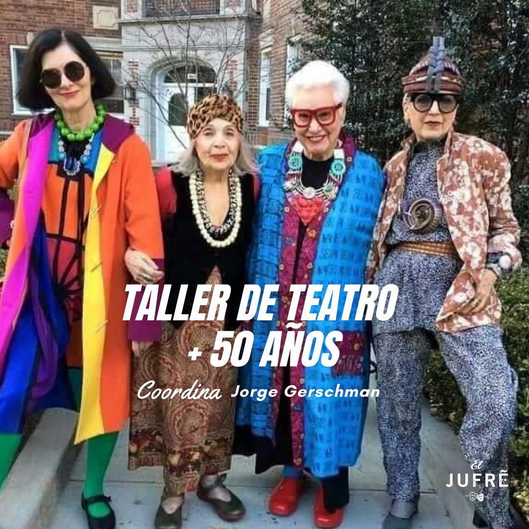 TALLER DE TEATRO +50