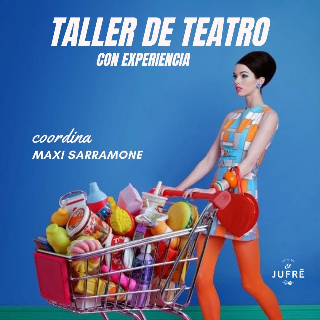 Taller de Teatro Con Experiencia