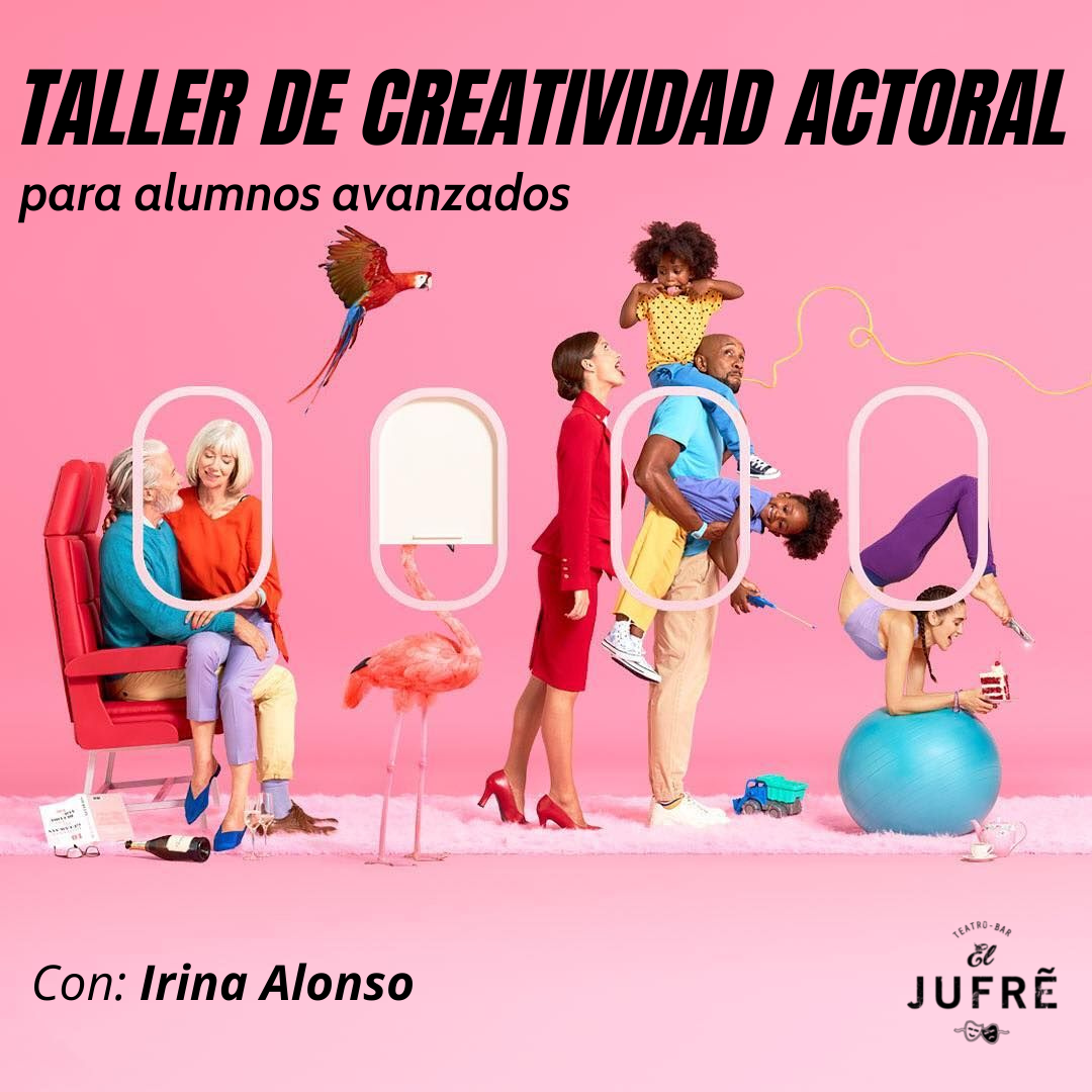 Taller de Creatividad Actoral